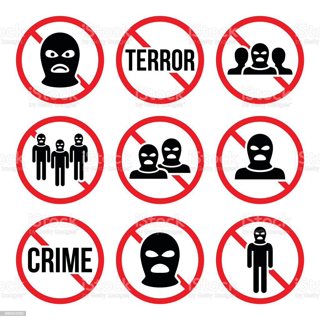 Stop terrorism, no crime, no terrorist group warning signs vector art illustration