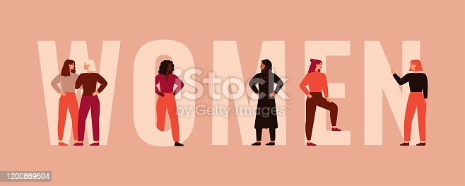 Strong women and girls different nationalities and cultures stand together near the big letters of the word Women