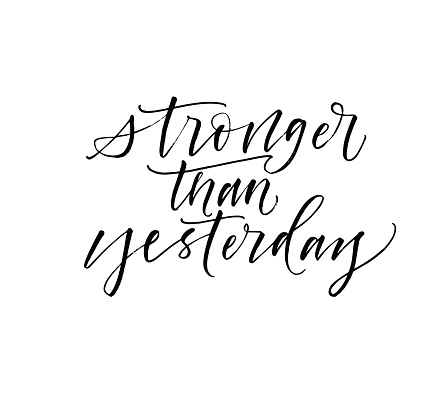 Stronger than yesterday card.