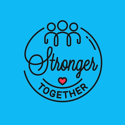 Stronger together sign. Vector quote linear concept