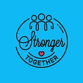 istock Stronger together sign. Vector quote linear concept 1224584372
