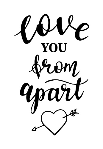St.Valentines Day love you from apart hand lettering on white background. Vector for cards, banners, wrapping paper, posters, scrapbooking, pillow, cups and fabric design.