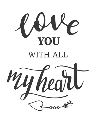St.Valentines Day love you with all my heart hand lettering on white background. Vector for cards, banners, wrapping paper, posters, scrapbooking, pillow, cups and fabric design.