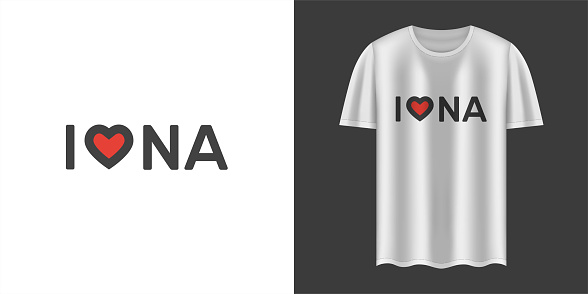 """Stylish white t-shirt and apparel trendy design with """"I love NA"""" text. Textiles, t-shirts, web. Typography, print, vector illustration."""