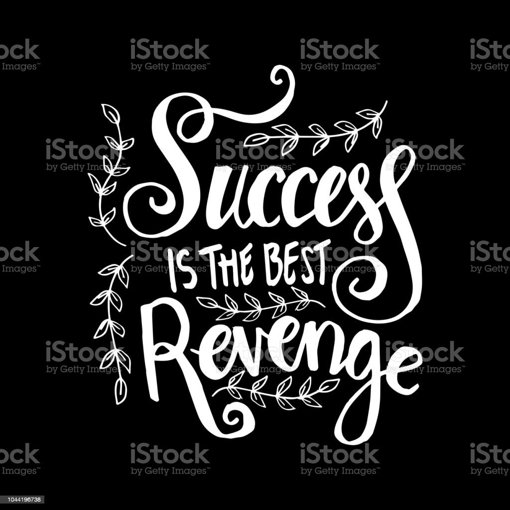 Success Is The Best Revenge Motivational Quote Stock Vector Art