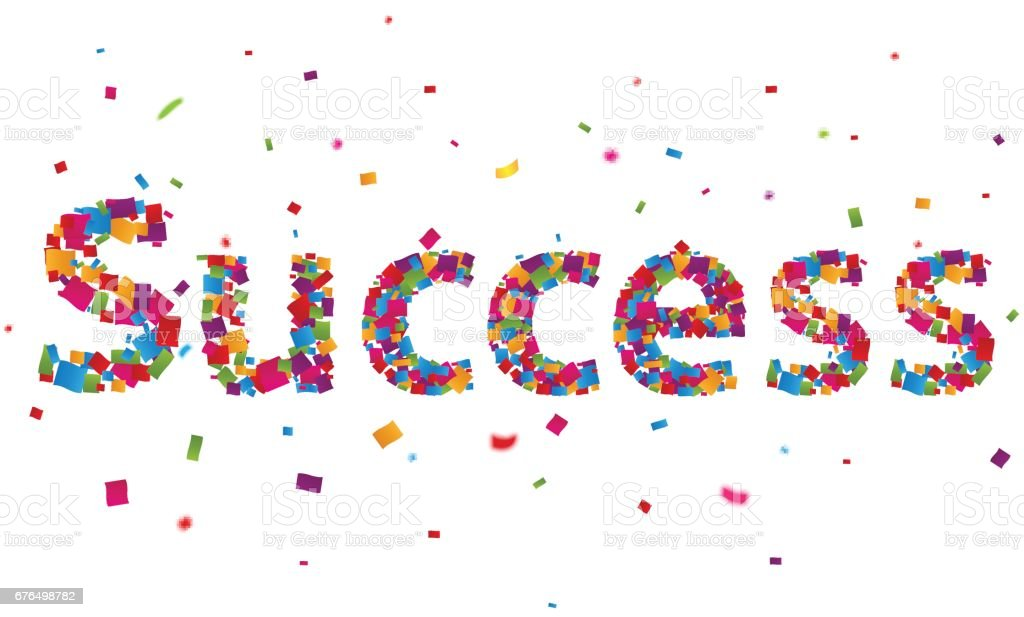 Success sign with colorful confetti vector art illustration