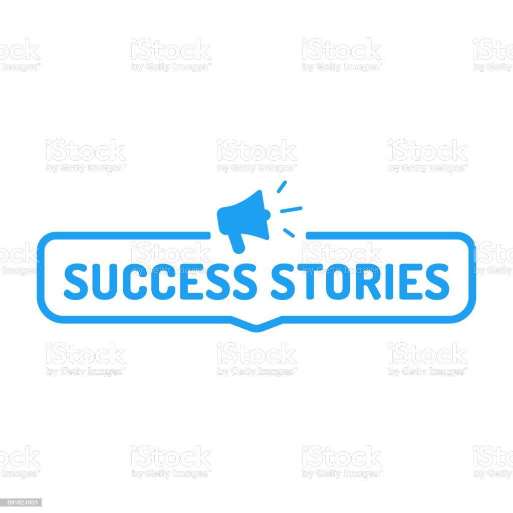 Success stories. Badge with megaphone icon. Flat vector illustration on white background. vector art illustration
