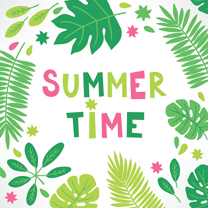 Summer greeting card with funny text, tropical leaves and flower