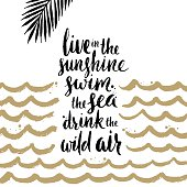 Summer holidays and vacation hand drawn illustration. Handwritten calligraphy quotes.