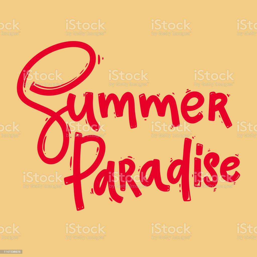 Vetores De Paraíso De Verão Lettering Frase Para Cartão