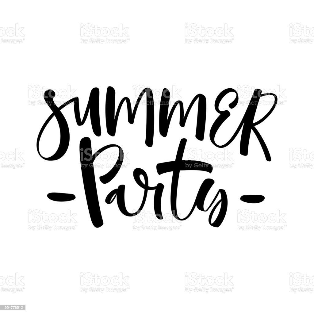 Summer party. Hand drawn lettering phrase isolated on white background. Vector illustration. royalty-free summer party hand drawn lettering phrase isolated on white background vector illustration stock vector art & more images of art and craft