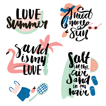 Summer prints with hand lettering quotes. Ready design for t-shirts,bags,photo overlays,apparel,poster,Vector isolated made with brush phrases