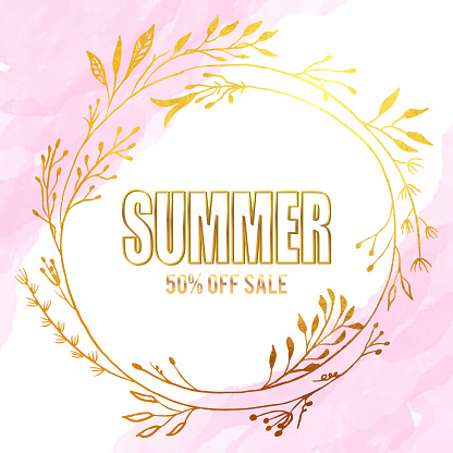 Summer Sale Flyer with Gold Colored Flower Wreath and Pink Watercolor Background. Floral Vector Design Element for Birthday, New Year, Christmas Card, Wedding Invitation,Sale Flyer.