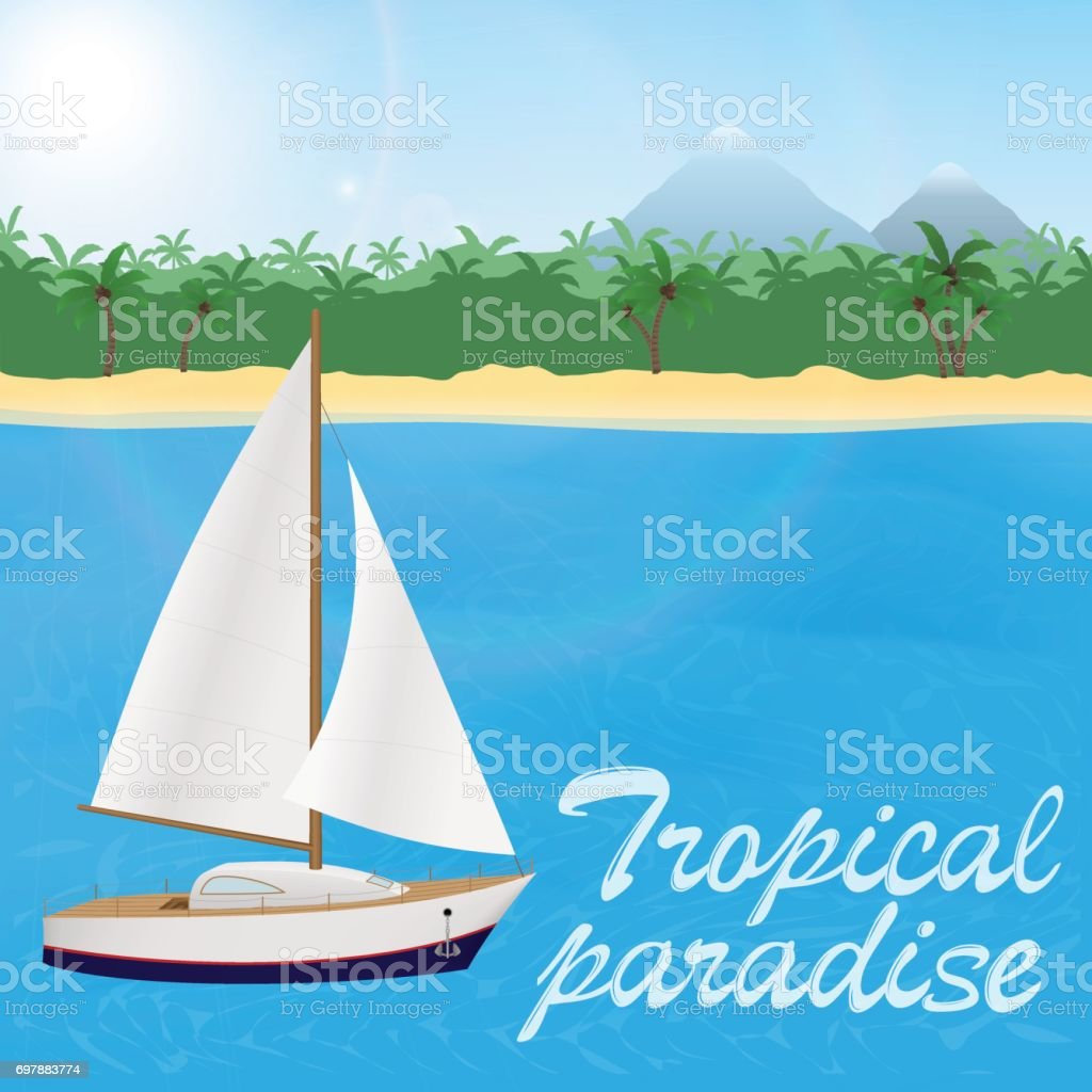 Summer travel to tropical paradise. Sail yacht ona blue sea and a sand beach with palm trees and mountains. vector art illustration