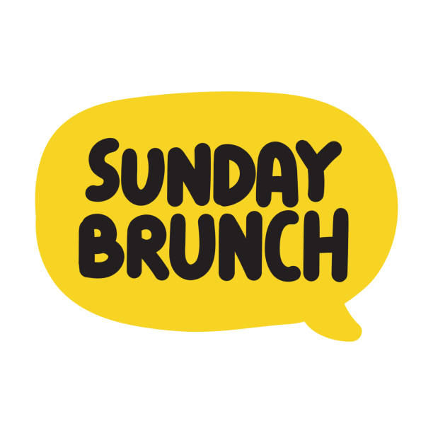 Sunday brunch. Vector illustration on white background. Hand drawn speech bubble with lettering. brunch stock illustrations