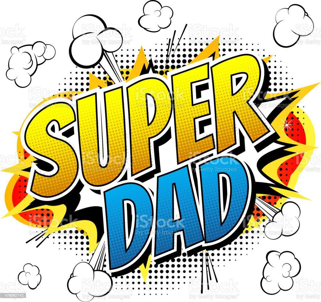Super dad - Comic book style word. vector art illustration