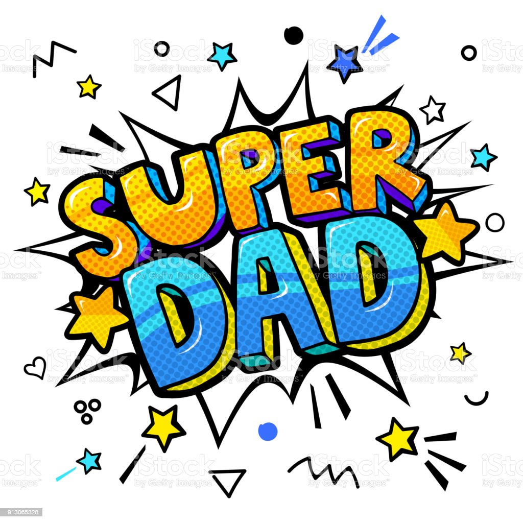 Super dad message in sound speech bubble vector art illustration