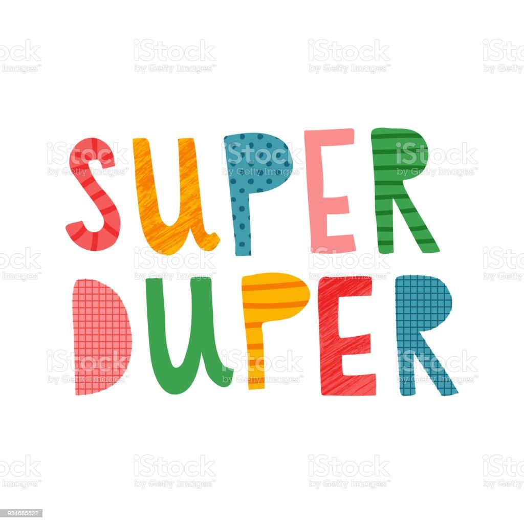 Duper Super
