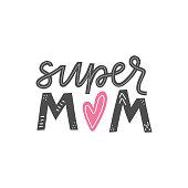 Super mom lettering card.