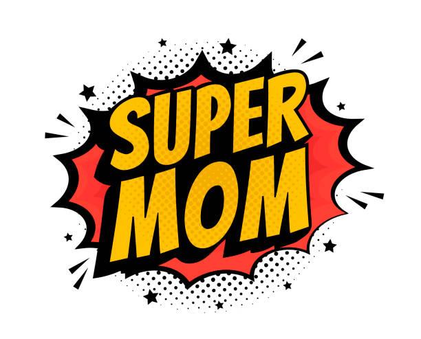ilustrações de stock, clip art, desenhos animados e ícones de super mom pop art - comic book style word isolated on white background. - super baby