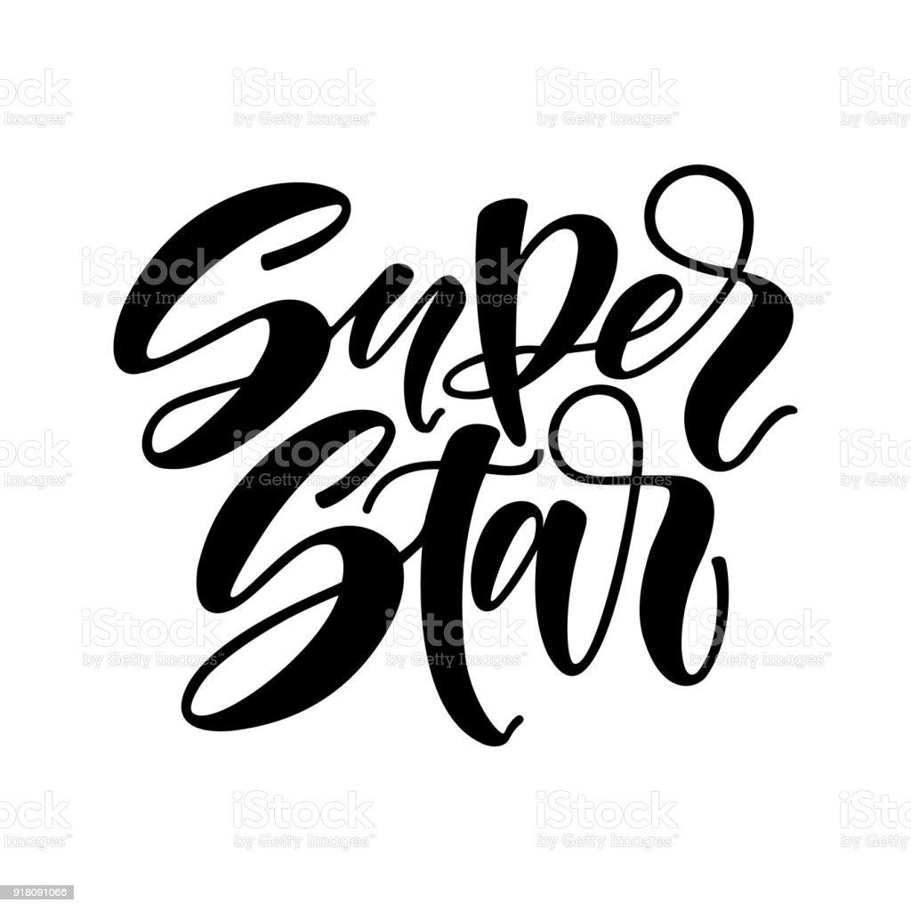 Super star vector lettering illustration hand drawn phrase super star vector lettering illustration hand drawn phrase handwritten modern brush calligraphy for invitation stopboris Images