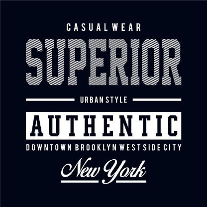 Superior design typography vintage vector illustration for t shirt