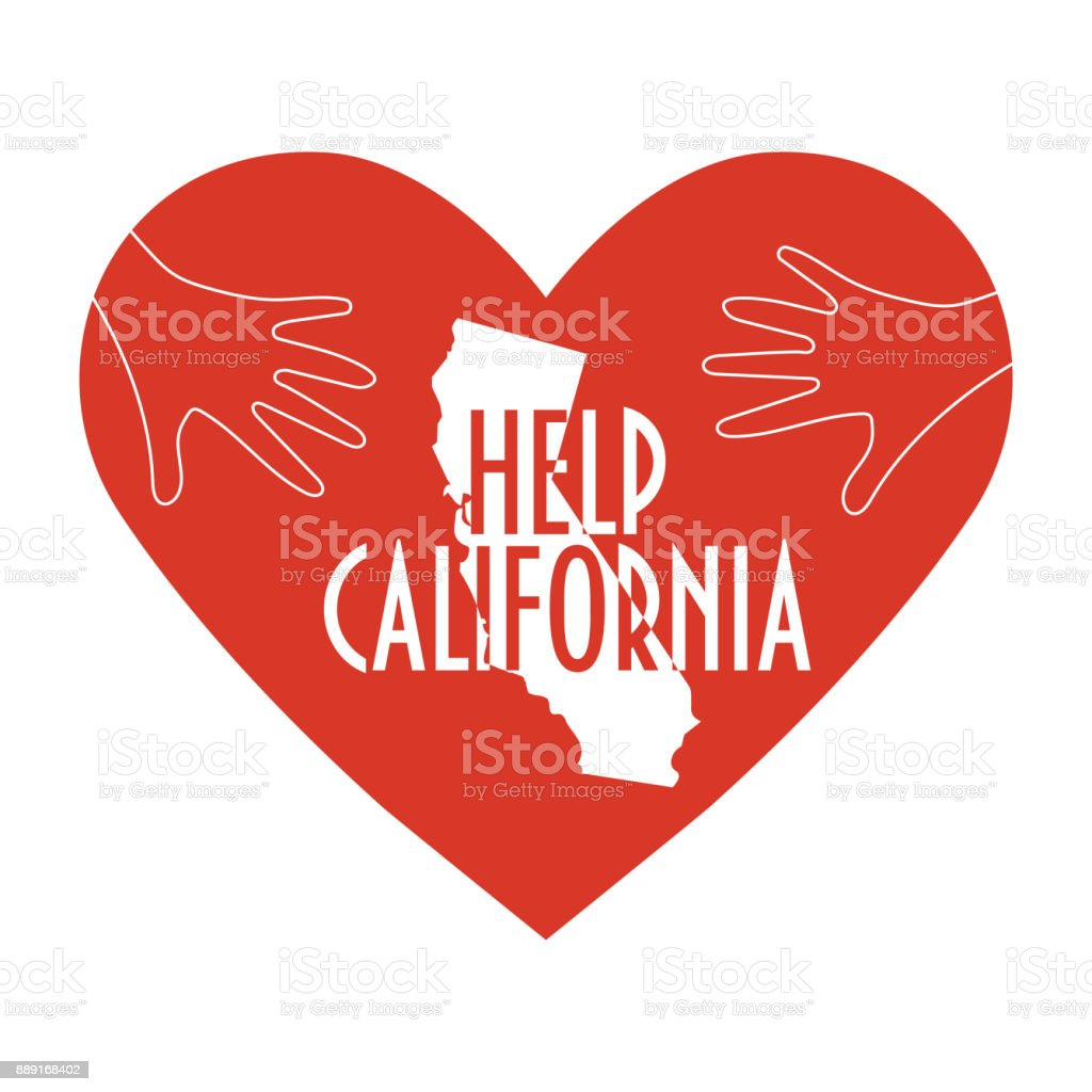 Support illustration for charity donation and relief work after wildfires in southern California. Wildfires, Heart shape and state map silhouette. Text:Help California. vector art illustration