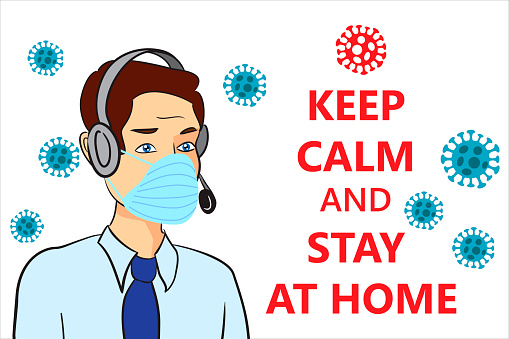support servicer calls for keep calm and stay at home while COVID-19 coronavirus pandemic outbreak, 2019-nCoV, man in suit with medical  face mask. Concept of stop spreads Novel corona virus disease by quarantine