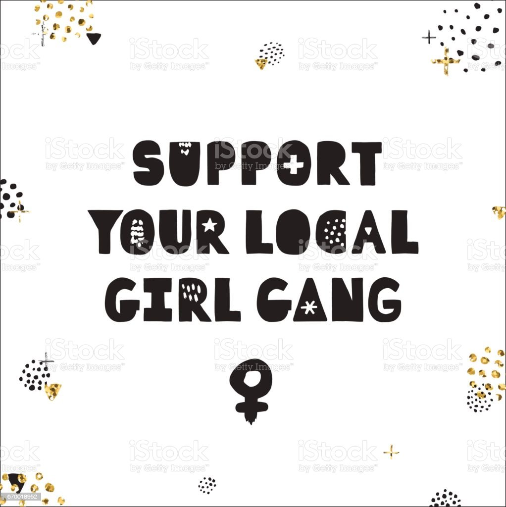 support your local girl gang ink and gold glitter vector のイラスト