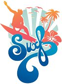 Surf Lifestyle emblem with surf lettering,  beach landscape at background, surfer, hibiscus and palmtrees.