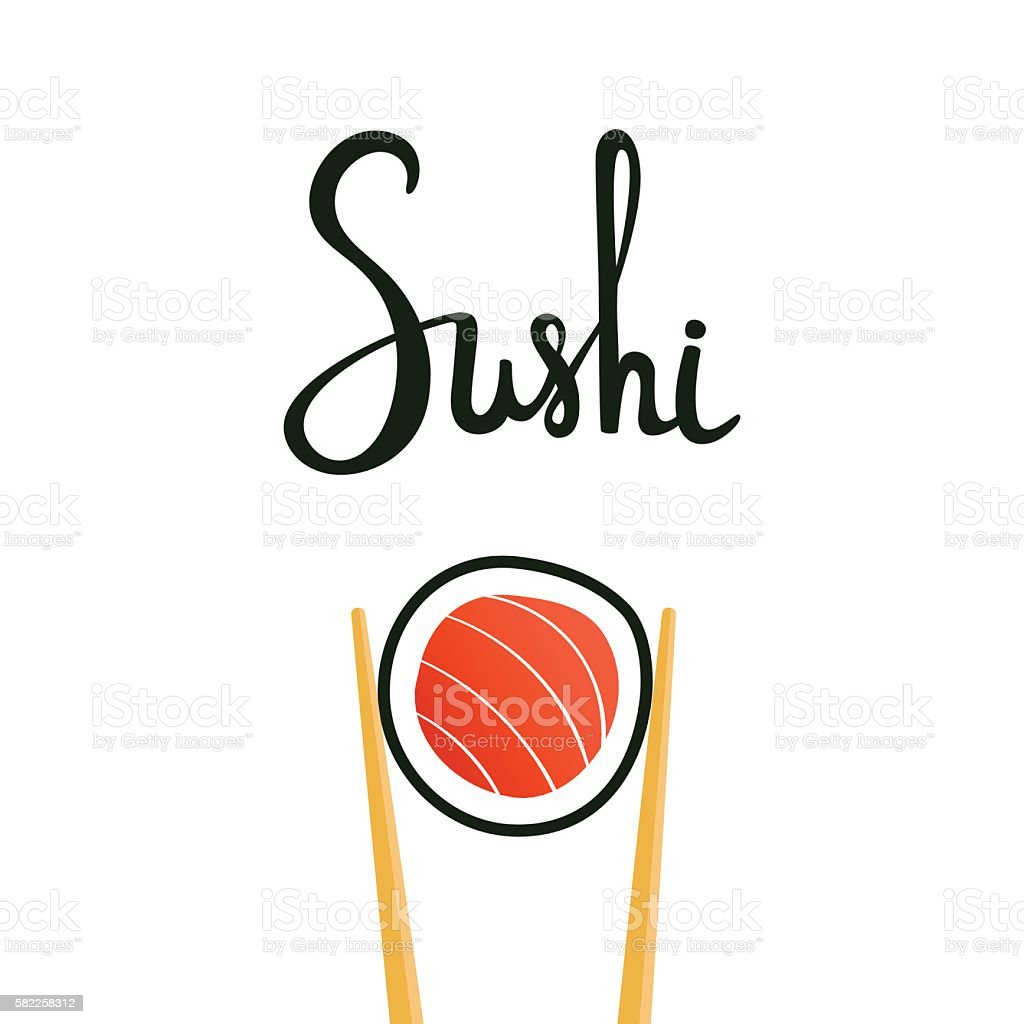 Sushi calligraphy, hand drawn lettering. Chopsticks holding roll with salmon vector art illustration