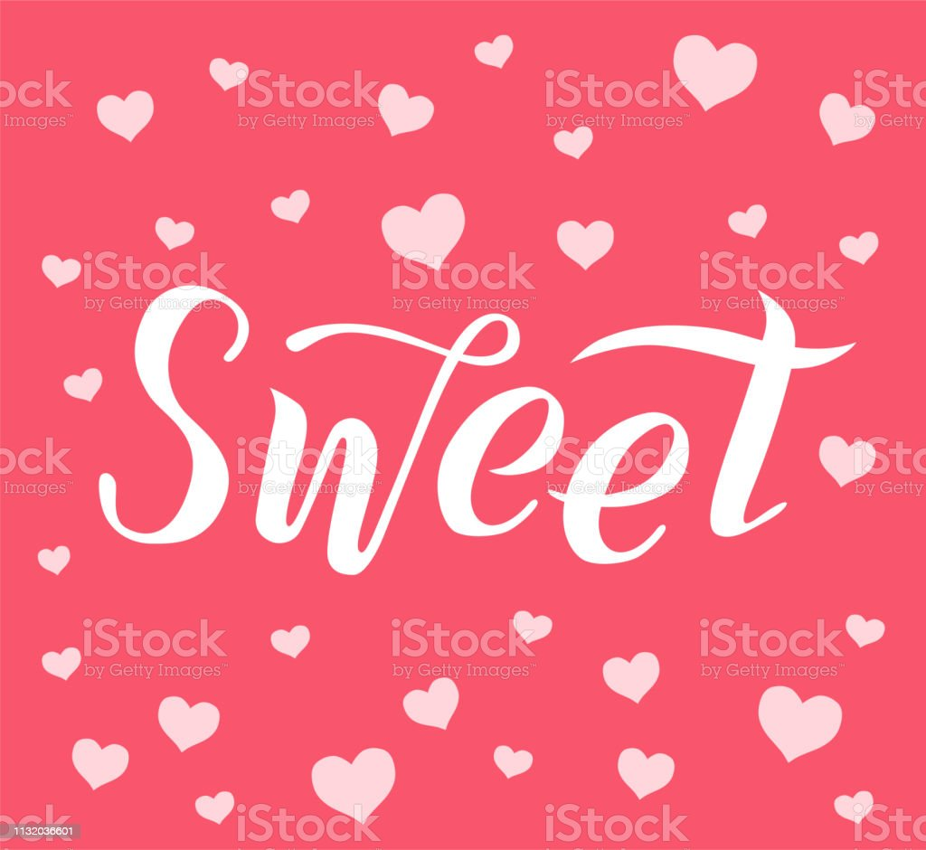 sweet lettering text on pink textured background with