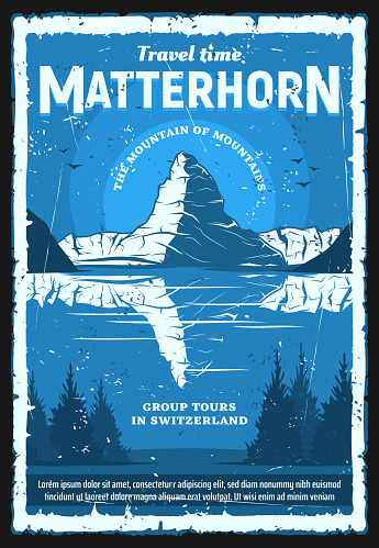 Swiss Alps Matterhorn mountain, vector travel and tourism of Switzerland, retro poster. Peak of Matterhorn mountain with snowy ridge, lake and forest trees, ski resort and mounteriing design