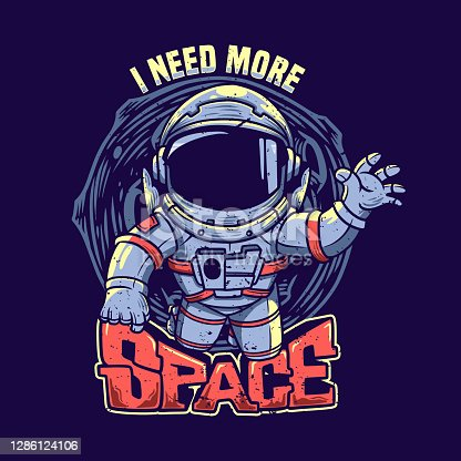 t shirt design i need more space with astronaut vintage illustration