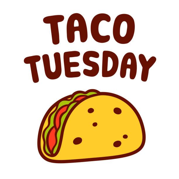 taco tuesday illustration - taco stock illustrations, clip art, cartoons, & icons