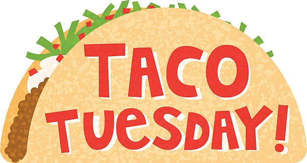 taco tuesday - taco stock illustrations, clip art, cartoons, & icons