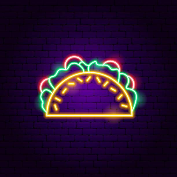 tacos neon sign - taco stock illustrations, clip art, cartoons, & icons