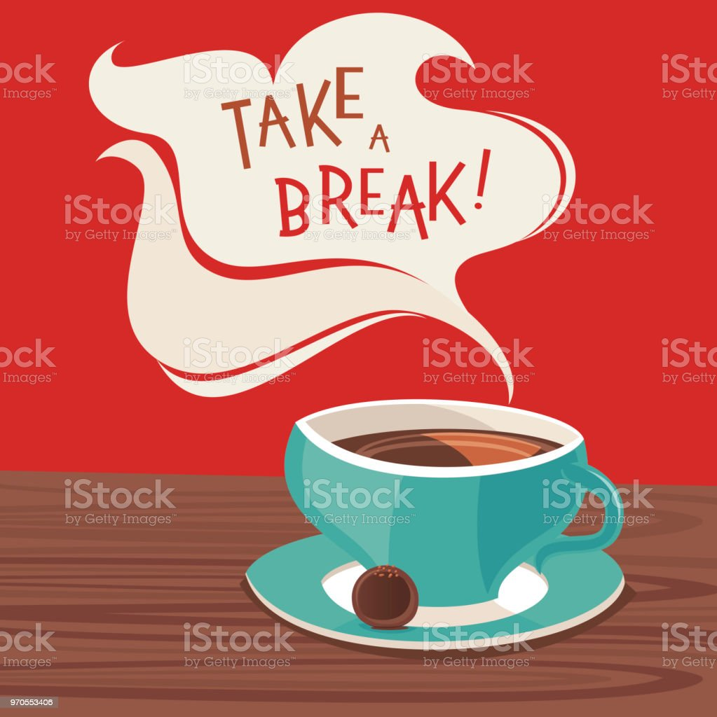 Take a break! vector art illustration