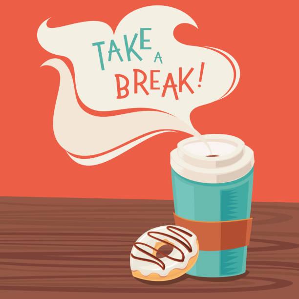 Take a break! vector art illustration