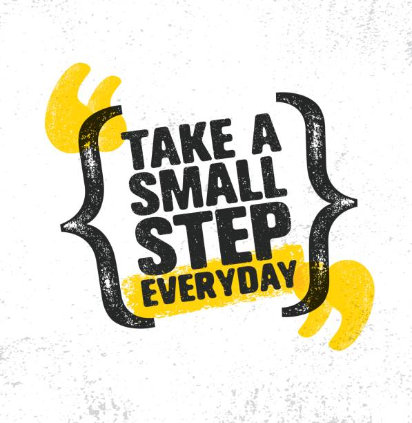 Take A Small Step Everyday. Inspiring Creative Motivation Quote Poster Template. Vector Typography Banner Design Concept Take A Small Step Everyday. Inspiring Creative Motivation Quote Poster Template. Vector Typography Banner Design Concept On Grunge Texture Rough Background aphorism stock illustrations