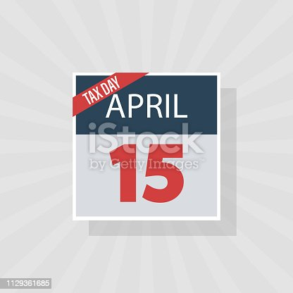 USA Tax Day Warning Icon, April 15th, the Federal Income Tax Deadline Reminder on a Flat Calendar Design. EPS10 Vector Illustration