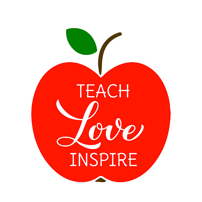 Teach love inspire lettering. Teachers Day quote. Vector template for greeting card, typography poster, banner, flyer, t-shirt, mug, etc