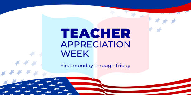 Teacher appreciation week. Vector web banner for social media, poster, card, flyer. Text Teacher appreciation week, first monday through friday. The book and flag of America on a white background. Teacher appreciation week. Vector web banner for social media, poster, card, flyer. Text Teacher appreciation week, first monday through friday. The book and flag of America on a white background teacher appreciation week stock illustrations
