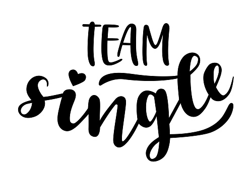 Team Single hand lettering vector quote for Valentines day season. Phrases for t-shirts, cards, banners, posters, pillow, mug and clothes design.