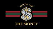 The money typography, tee shirt graphic, slogan, printed design.
