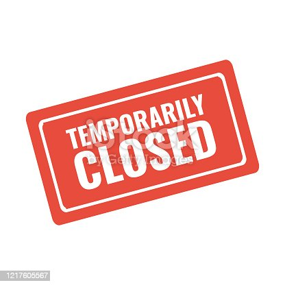 temporarily closed red stamp or warning sign