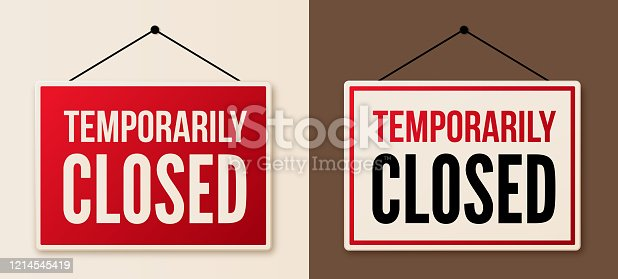 Temporarily closed business and store signs.