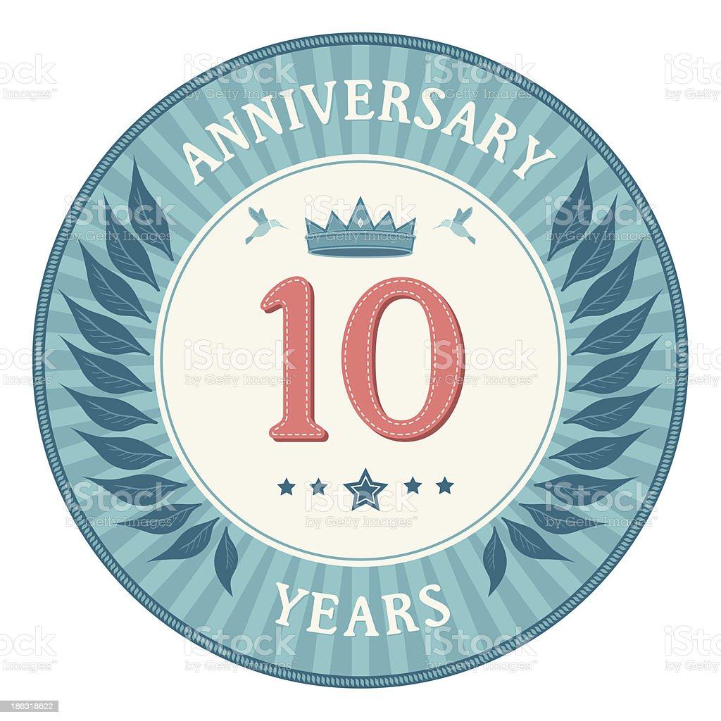 Ten Years Anniversary Badge vector art illustration