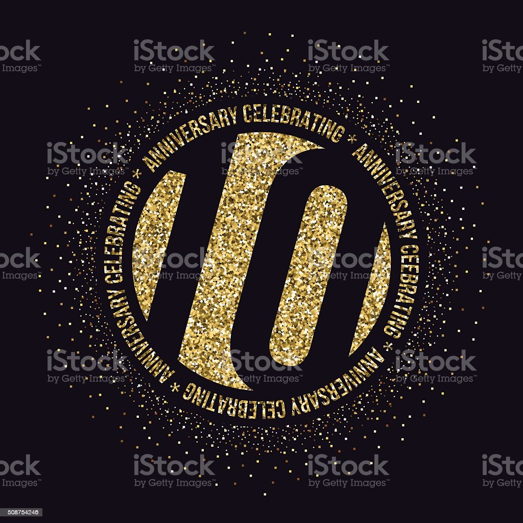 Ten years anniversary celebration logotype. 10th anniversary golden logo. vector art illustration