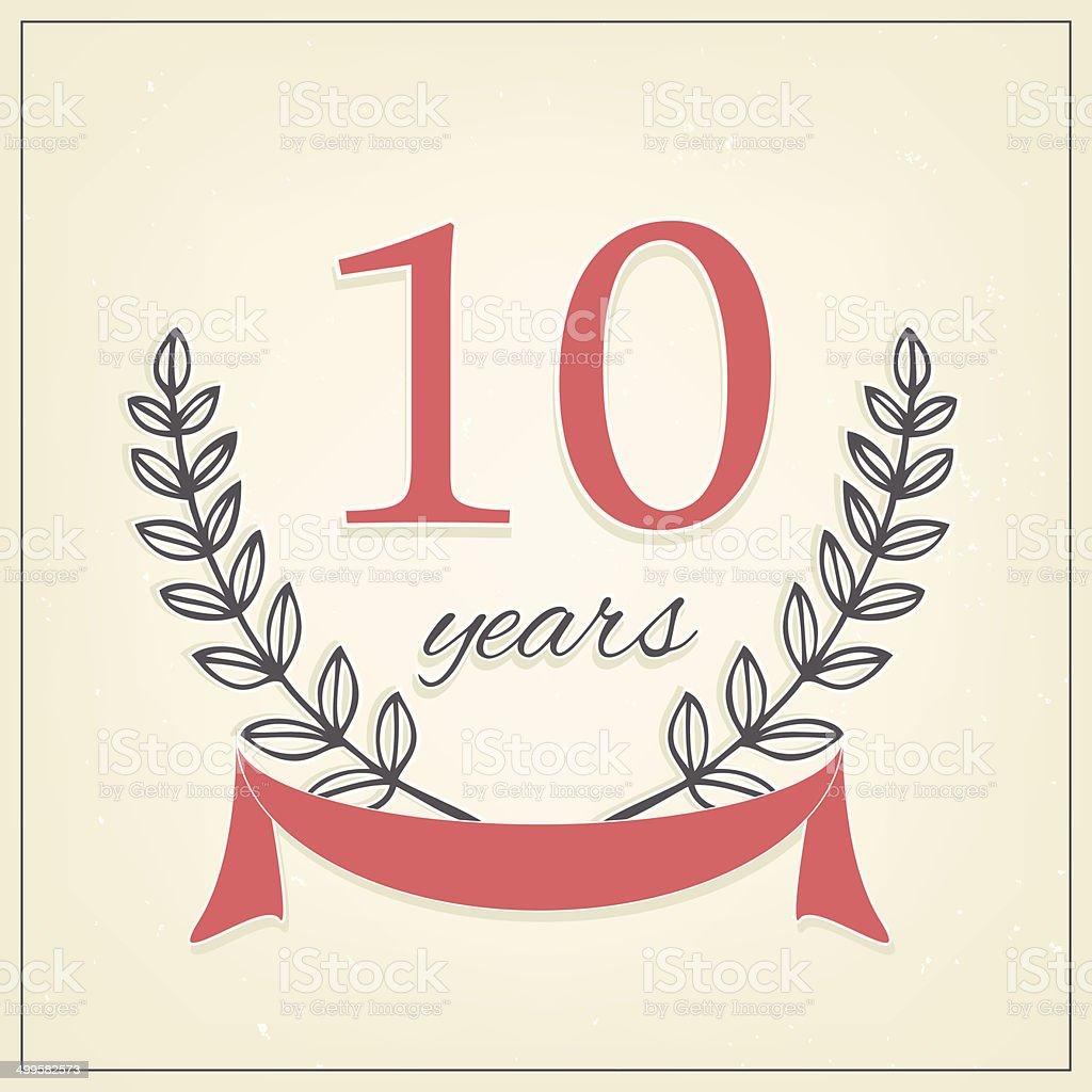 Ten years anniversary sign vector art illustration